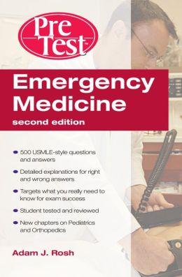 Emergency Medicine: PreTest Self-Assessment and Review 2e (eBook)