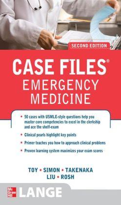 Case Files Emergency Medicine, Second Edition