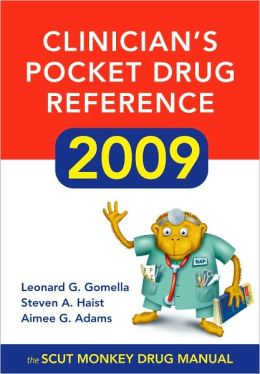 Clinician's Pocket Drug Reference 2009