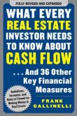 Book Cover Image. Title: What Every Real Estate Investor Needs to Know about Cash Flow ...And 36 Other Key Financial Measures, Author: Frank Gallinelli