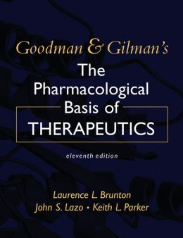 Goodman & Gilman's The Pharmacological Basis of Therapeutics, Eleventh Edition
