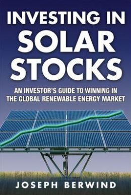 Investing in Solar Stocks: What You Need to Know to Make Money in the Global Renewable Energy Market