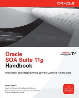 Oracle SOA Suite 11g Handbook