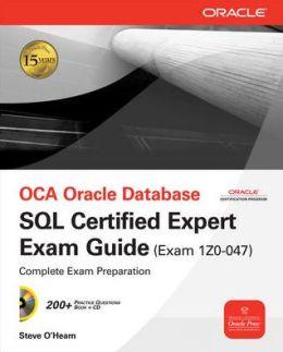 OCA Oracle Database SQL Expert Exam Guide, Exam 1Z0-047