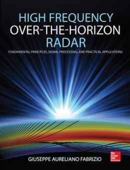 High Frequency Over The Horizon Radar: Fundamental Principles, Signal Processing, and Practical Applications