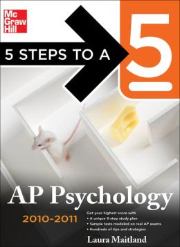 5 Steps to a 5 AP Psychology, 2010-2011 Edition