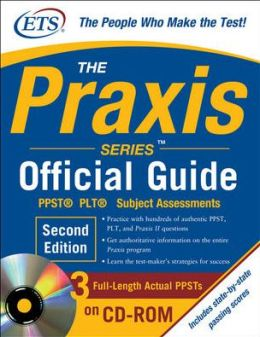 The Praxis Series Official Guide with CD-ROM: PPST - PLT? - Subject Assessments