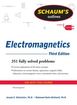 Schaum's Outline of Electromagnetics, Third Edition