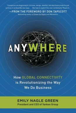 Anywhere: How Global Connectivity is Revolutionizing the Way We Do Business: How Mobile Technology Affects Consumer Behavior (McGraw-Hill Essentials)