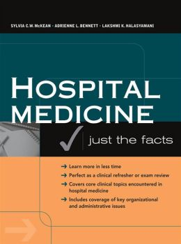 Hospital Medicine: Just The Facts: Just The Facts