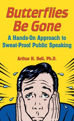 Butterflies Be Gone: A Hands-On Approach to Sweat-Proof Public Speaking