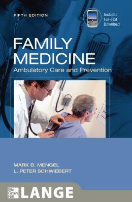 Family Medicine: Ambulatory Care and Prevention, Fifth Edition
