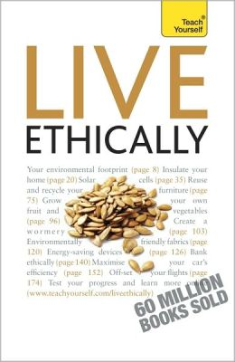 Live Ethically: A Teach Yourself Guide