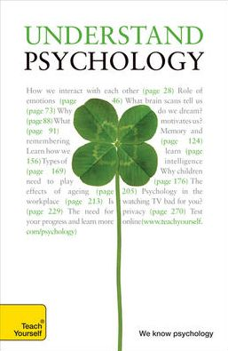 Understand Psychology: A Teach Yourself Guide