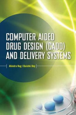 Computer-Aided Drug Design and Delivery Systems