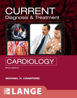 CURRENT Diagnosis & Treatment in Cardiology, Third Edition