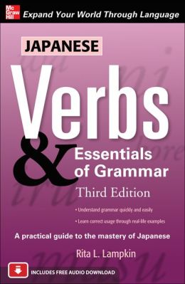 Japanese Verbs & Essentials of Grammar
