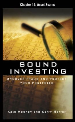 Sound Investing, Chapter 14 - Asset Scams
