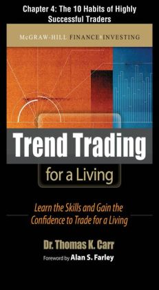 Trend Trading for a Living, Chapter 4 - The 10 Habits of Highly Successful Traders