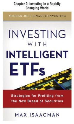 Investing with Intelligent ETFs, Chapter 2 - Investing in a Rapidly Changing World