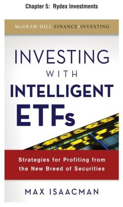 Investing with Intelligent ETFs, Chapter 5 - Rydex Investments