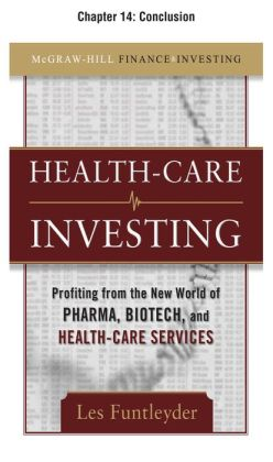 Healthcare Investing, Chapter 14 - Conclusion