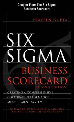 Six Sigma Business Scorecard, Chapter 4 - The Six Sigma Business Scorecard