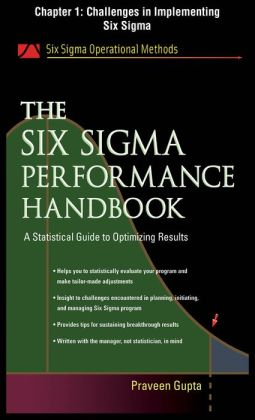 The Six Sigma Performance Handbook, Chapter 1 - Challenges in Implementing Six Sigma