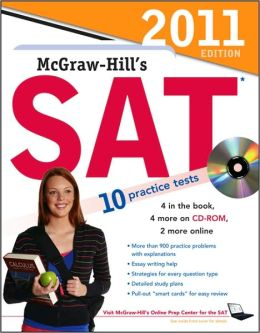 McGraw-Hill's SAT: 2011 Edition