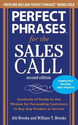 Perfect Phrases for the Sales Call