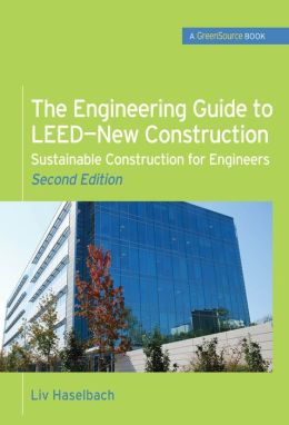 Engineering Guide To Leed-New Construction (Greensource)
