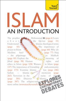 Islam -- An Introduction: A Teach Yourself Guide