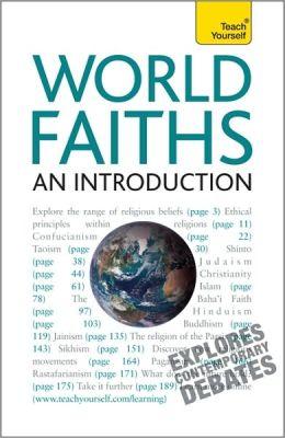 World Faiths -- An Introduction: A Teach Yourself Guide