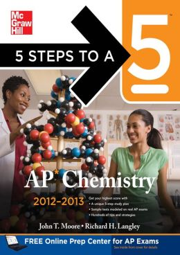 5 Steps to a 5 AP Chemistry 2012-2013 4/E