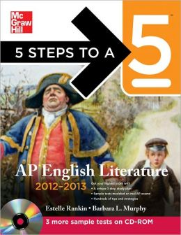 5 Steps to a 5 AP English Literature with CD-ROM, 2012-2013 Edition