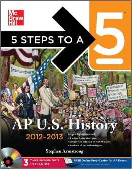 5 Steps to a 5 AP US History 2012-2013 Edition (BOOK/CD SET)