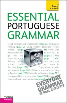 Essential Portuguese Grammar: A Teach Yourself Guide