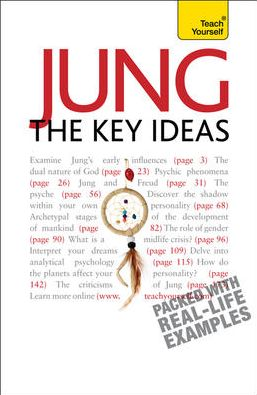 Jung--The Key Ideas: A Teach Yourself Guide