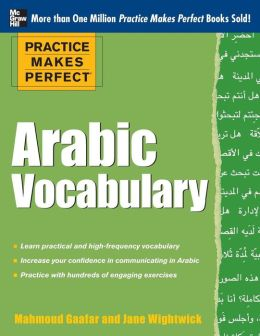 Practice Makes Perfect: Arabic Vocabulary
