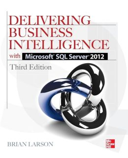 Delivering Business Intelligence with Microsoft SQL Server 2012 3E