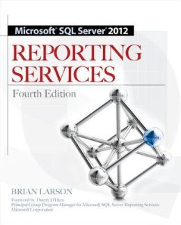 Microsoft SQL Server 2012 Reporting Services 4E