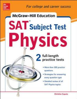 McGraw-Hill's SAT Subject Test Physics