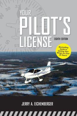 Your Pilots License 8/E