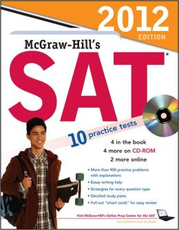 McGraw-Hill's SAT with CD-ROM, 2012 Edition