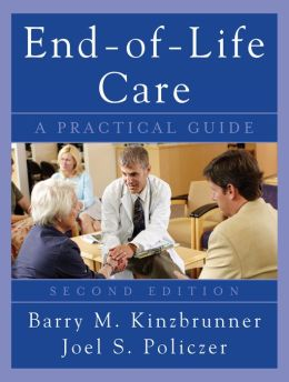 End-of-Life-Care: A Practical Guide, Second Edition: A Practical Guide