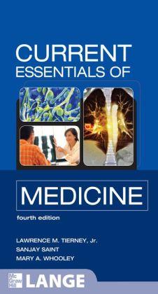 CURRENT Essentials of Medicine, Fourth Edition