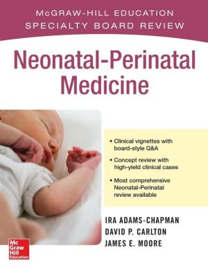McGraw-Hill Specialty Board Review Neonatal-Perinatal Medicine