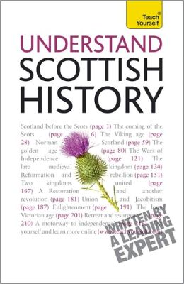 Understand Scottish History: A Teach Yourself Guide
