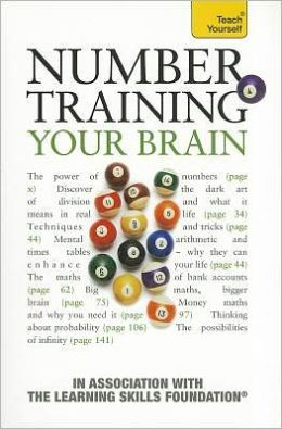 Number-Training Your Brain: A Teach Yourself Guide