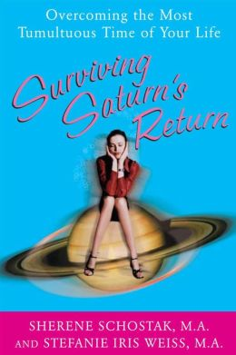 Surviving Saturn's Return: Overcoming the Most Tumultuous Time of Your Life